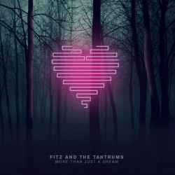 Fitz And The Tantrums -...