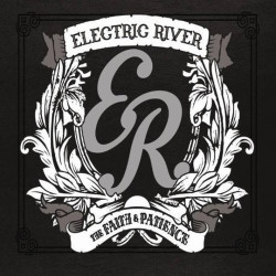 Electric River - The faith...