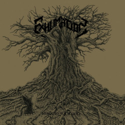 Exhumation - Hymn to your...