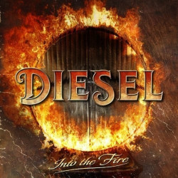 Diesel - Into the fire,...