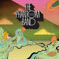 The Phantom Band - Strange...