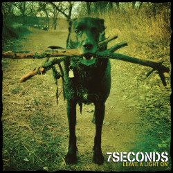 7 Seconds - Leave a light...