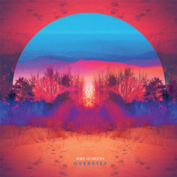 Mike Gordon - Overstep,...