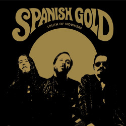 Spanish Gold - South of...