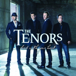 The Tenors - Lead with your...