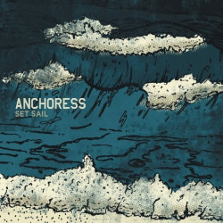 Anchoress - Set sail, 1CD,...