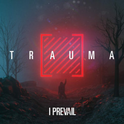 I Prevail - Trauma, 1CD, 2019