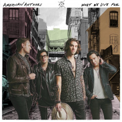 American Authors - What we...