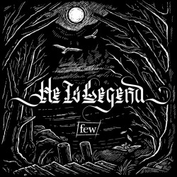 He Is Legend - Few, 1CD, 2017