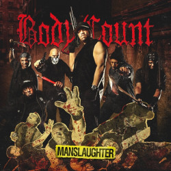 Body Count - Manslaughter,...