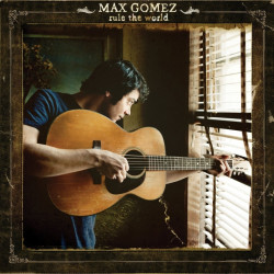 Max Gomez - Rule the world,...