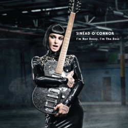 Sinead O'Connor - I'm not...
