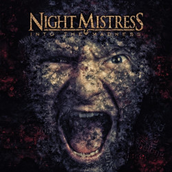 Night Mistress - Into the...
