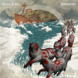 Graves At Sea - Sourvein,...