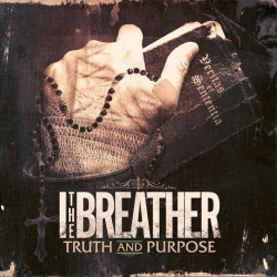 I The Breather - Truth and...