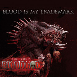 Blood God - Blood is my...