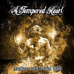 A Tempered Heart -...