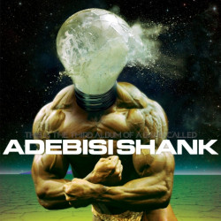 Adebisi Shank - This is the...