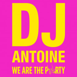 DJ Antoine - We are the...