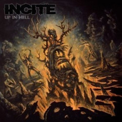 Incite - Up in hell, 1CD, 2014
