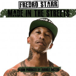 Fredro Starr - Made in the...