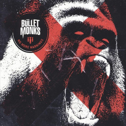 The Bulletmonks - No more...