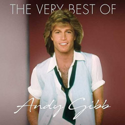 Andy Gibb - The very best...