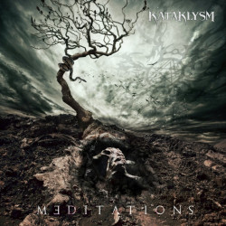 Kataklysm - Meditations,...
