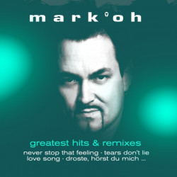 Mark 'Oh - Greatest hits &...