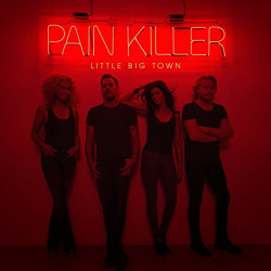 Little Big Town - Pain...