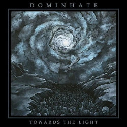 Dominhate - Towards the...