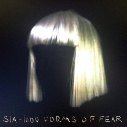 Sia - 1000 forms of fear,...