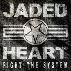 Jaded Heart - Fight the...