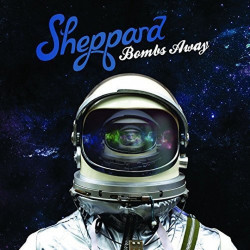 Sheppard - Bombs away, 1CD,...