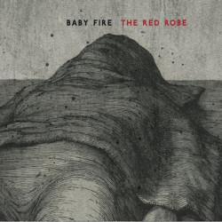 Baby Fire - The red robe,...