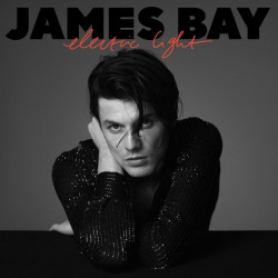 James Bay - Electric light,...