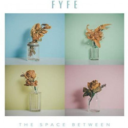 Fyfe - The space between,...