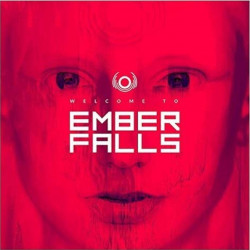 Ember Falls - Welcome to...
