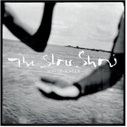 The Slow Show - White...