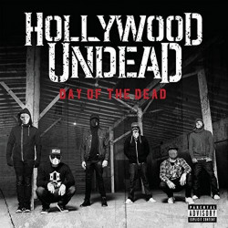 Hollywood Undead - Day of...