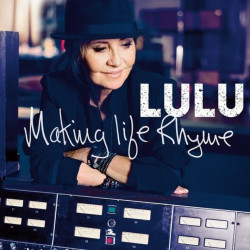 Lulu - Making life rhyme,...