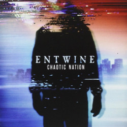 Entwine - Chaotic nation,...