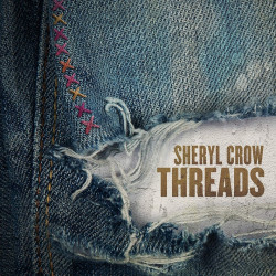 Sheryl Crow - Threads, 1CD,...