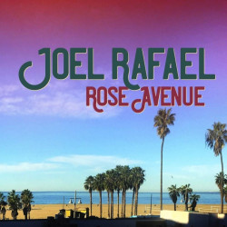 Joel Rafael - Rose avenue,...