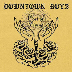 Downtown Boys - Cost of...
