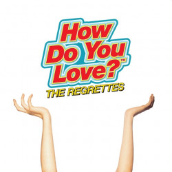 The Regrettes - How do you...