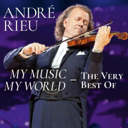 André Rieu - My music-My...