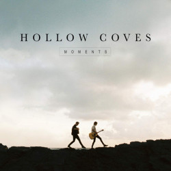 Hollow Coves - Moments,...