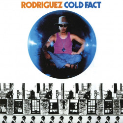 Rodriguez - Cold fact ,...