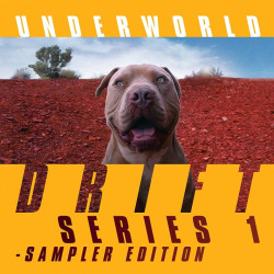 Underworld - Drift series...